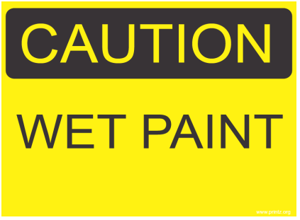Caution Wet Paint Sign