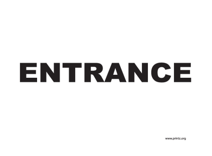 Printable entrance sign.