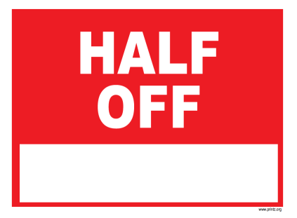 Half Off Business Sign