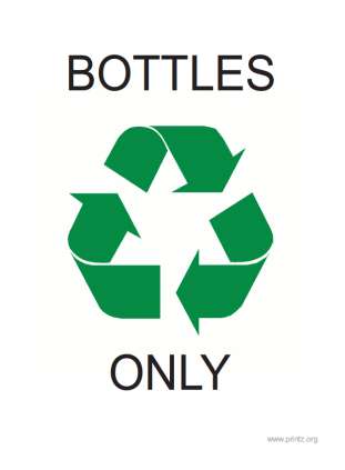 Recyling Bottles Only Sign
