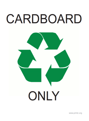 Recyling Cardboard Only Sign